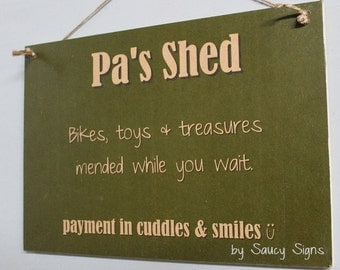 Pa's Shed Grandfather Grandpa Workshop Sign Rustic Chic Shabby Cute Funny Wooden Sign Home Decor
