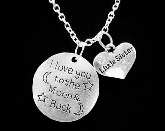 I Love You To The Moon And Back Little Sister Gift Charm Necklace