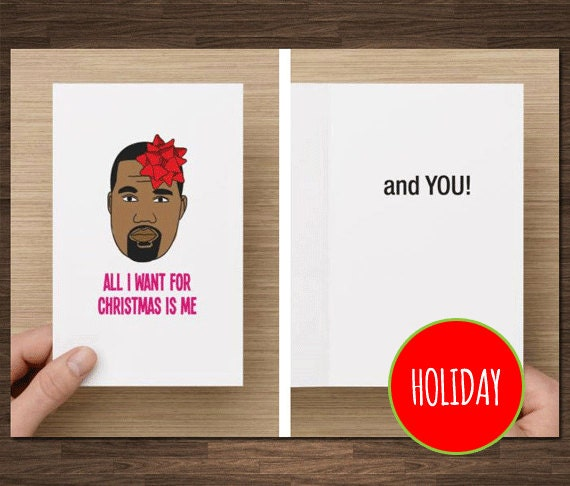Funny Boyfriend Chrismas Kanye West All I Want for Christmas