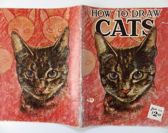Vintage art how to book - How to Draw Cats - by Walter Foster - meow!