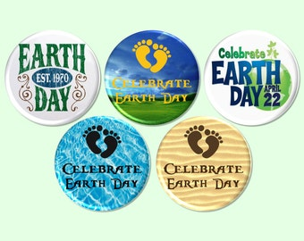 Earth Day Button Set, April 22 Pin Back, Earth Day Party, Celebrate Earth Day Badge, Earth Day Celebration, Earth Day Party Favor - BB2104