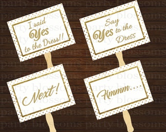 Instant download - Say Yes to the Dress Gold Foil and polka dot sign, yes to dress paddle, wedding dress shopping signs