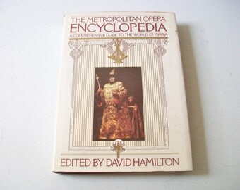 The Metropolitan Opera Encyclopedia Book, A Comprehensive Guide to The World of Opera, Vintage Opera Book, 1987