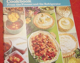 Betty Crockers Do-Ahead Cookbook From The Freezer and The Refrigerator