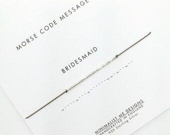 Morse Code bridesmaid bracelet - bridesmaid jewellery gift
