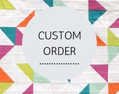 Custom Order - Reserved for DARLENE