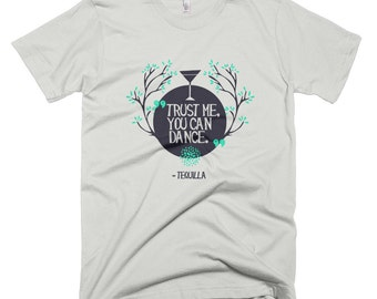 Trust me, you can dance, tequilla - American Apparel Fine Jersey Short Sleeve Men T-Shirt - Made in USA