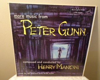 Peter Gunn, More Music From Peter Gunn Composed and Conducted by Henry Mancini, From the NBC television series Peter Gunn, 1959