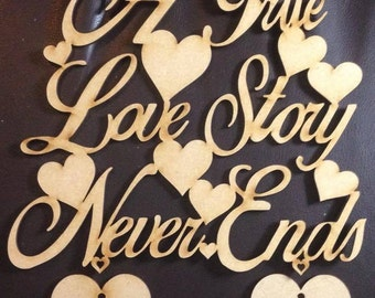 A true love story never ends wooden plaque