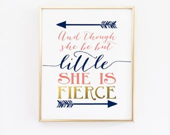 And though she be but little she is fierce - Navy Coral Nursery Print - Shakespeare Quote - Wall Art Prints - Gold - Nursery Decor (1002-1S)
