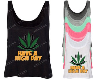 Have A High Day Funny Women's Boxy Tank Top Weed Smoker Boxy Tank Top