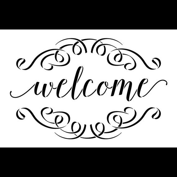 Welcome Word Stencil - Brushed Script with Flourishes - Select Size - STCL1007 - by StudioR12