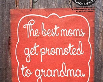 The Best Mom Sign, Mom Sign, Gift for Mom, Mother's Day Gift
