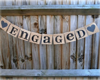 ENGAGED Rustic Hessian Wedding sign/Banner /Engagement Banner/Engagement party decorations-Rustic Wedding signs-Bacherlorette party
