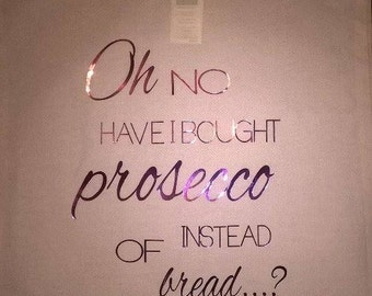 Oh no have I bought prosecco instead of bread...? printed tote/shopper bag -  Funny/joke/xmas/christmas/wedding married hen night party