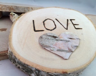 Wood Burned Wedding Favor - LOVE - Wood burned White Birch Disc
