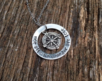 Not all who wander are lost, hand stamped necklace