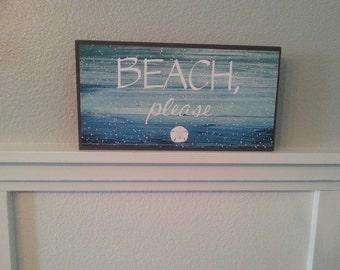 BEACH, PLEASE sign