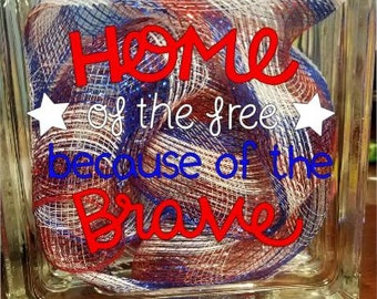 Soldier Fights Glass Block- Military Pride- American Hero- Home of the Free