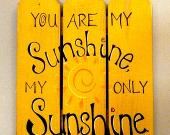 Sunshine hand painted sign