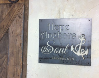 Hope Anchors the Soul! Steel wall art