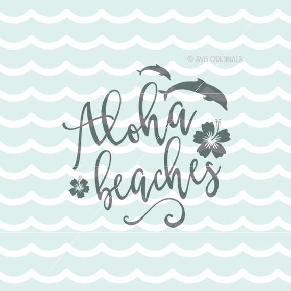 Download Aloha Beaches SVG File. Cricut Explore & more. Cut or Print.
