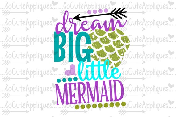 Dream Big Little Mermaid Mermaid Svg Cruise Svg