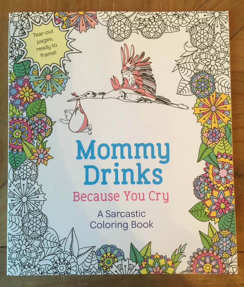 The sneaker coloring book pdf - Grown Up Coloring Sweary Coloring Books Mommy Drinks Because You Cry Baby Shower