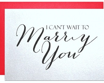 I Cant Wait To Marry You Card For Bride Groom Wedding Note Card Gift For Fiance Elegant Premium Shimmering Greeting  Card For Your Wedding