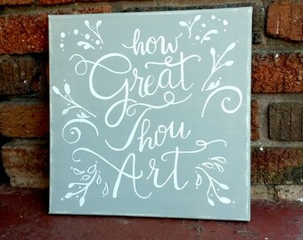 Hand Painted How Great Thou Art Canvas