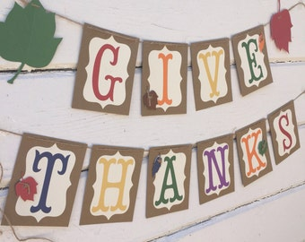 Give Thanks Banner – Give Thanks Sign Ideal as a Thanksgiving Mantle Decoration