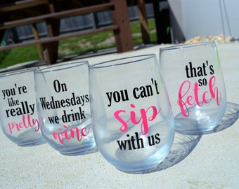 MEAN GIRLS Wine Glass Set // Set of four Glasses  // Funny Wine glass set // Wine glass gift set //Stemless // Best Friend Wine Glass Set