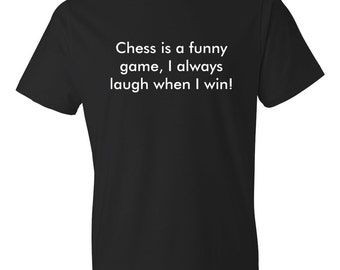 Chess Is A Funny Game Shirt, Chess Shirt, Funny Chess Gift, Chess Player Shirt, Chess T-Shirt, Chess Game Shirt, Chess Tournament #OS311