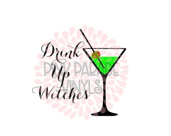 Drink Up Witches Funny Halloween SVG Cuttable Design File