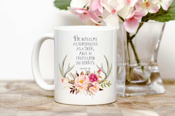 He makes me as surefooted as a deer, able to tread upon the heights. | Habakkuk 3:10 | Message Mugs | 11 oz.