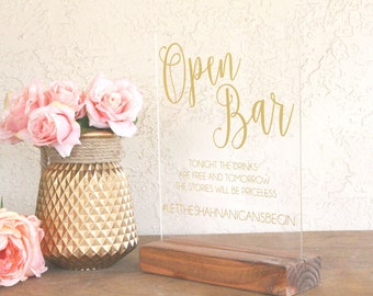 Open Bar Sign - Open Bar Sign for Wedding - Wedding Open Bar Sign - Acrylic Wedding Sign - Acrylic Sign - Clear Wedding Sign - Funny Sign
