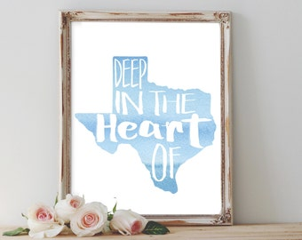 Deep In the Heart of Texas 8x10 Printable Art INSTANT DOWNLOAD Texan Lone Star State Wall Art