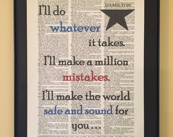 I'll make the world safe and sound for you - Hamilton Musical; Dictionary Print; Page Art;