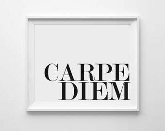 Carpe Diem Poster, Seize The Day, Inspirational Quote, Typography Print, Modern Wall Prints, Printable Art, Latin Quote, Minimal Wall Print
