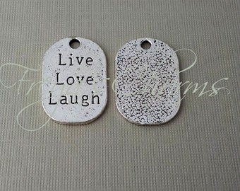 4 Live Love Laugh Charms, Word Charm, Dog Tag Charm, Oval Charm, Tag, Love Charm, Life is Good, Happiness, Large Charm, Pendant, Affirmation