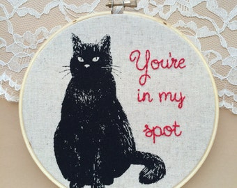 Snarky Cat Embroidery Hoop Art, Black Cat Art, Snarky Quote, Embroidery, Embroidered Quote, Funny Art, Funny Embroidery, Kitty Decor