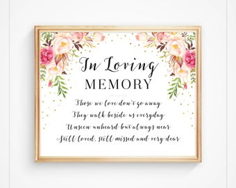 In Loving Memory Wedding Sign, Memorial Sign, Wedding Printable Signage, Those we love, Floral Boho Instant Download 8x10 5x7- Olivia/Carmen