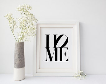 Home - Printable Poster - Typography Print Black & White Wall Art Poster Print