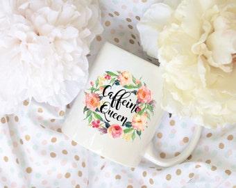 Caffeine Queen Coffee Mug, Watercolor Floral Coffee Mug, Sublimation Mug, 2 Sided