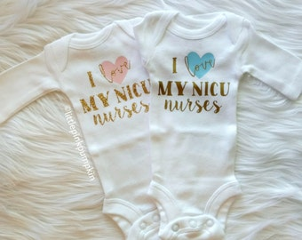 Preemie Clothes, Blue or Pink I Love My NICU Nurses © Bodysuit, NICU Baby Bodysuit, Preemie Strong Bodysuit, Glitter Baby Clothes