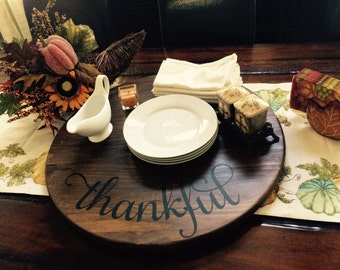 Thankful Wooden Tray or Lazy Susan