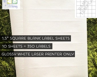 """CLEARANCE - 10 Sheets - 350 1.5"""" Blank Square Glossy White Stickers / Labels for LASER PRINTERS - 8.5"""" x 11"""" Standard Pre-Cut (Kiss Cut)"""