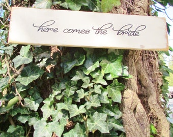 Wedding Sign - Here Comes The Bride Sign - Bride Sign - Wedding Ceremony - Wood Sign