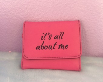 90s Its All About Me hot pink wallet