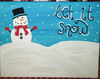 Let It Snow - 11 X 14 Canvas Painting